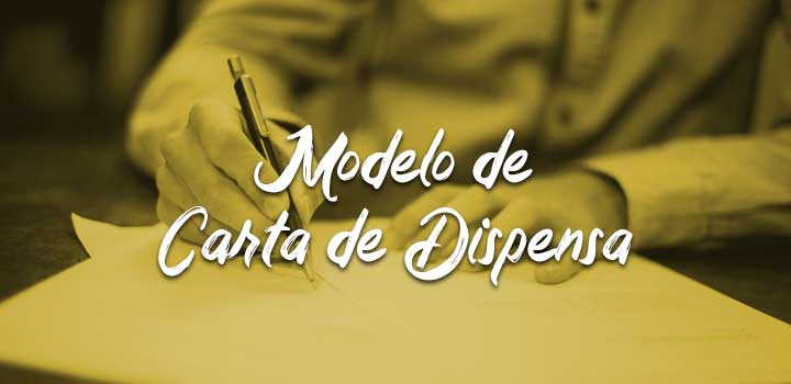 modelo de carta de dispensa